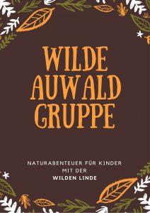 Wilde Linde, Leipzig, Wildnispädagogik, Naturpädagogik, Umweltbildung, Waldtag, Projekttag, Natur, Wildnis, Landart, Feuer, Schnitzen, Haus Steinstraße Leipzig